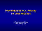 Prevention of HCC Related ToViral Hepatitis